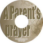 A Parent's Prayer - Pastor Marie Reems