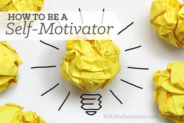 how-to-be-a-self-motivator