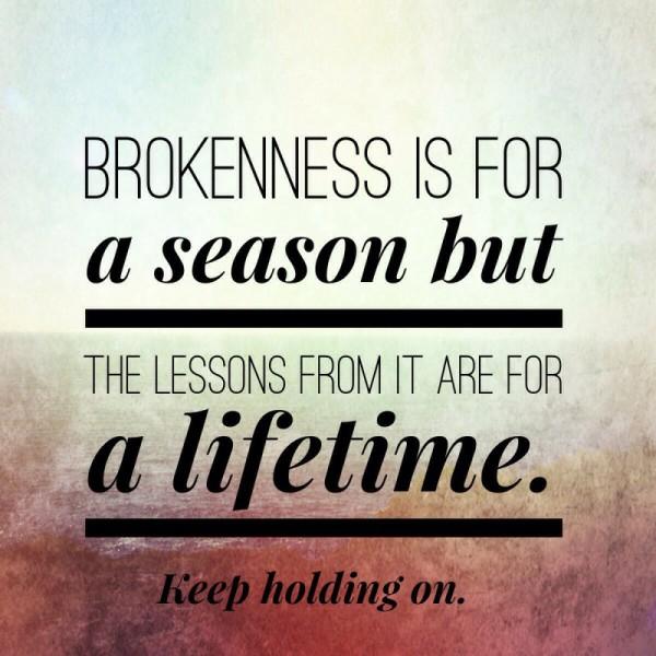brokkeness for a season